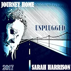 Sarah Harrison - Journey home, unplugged